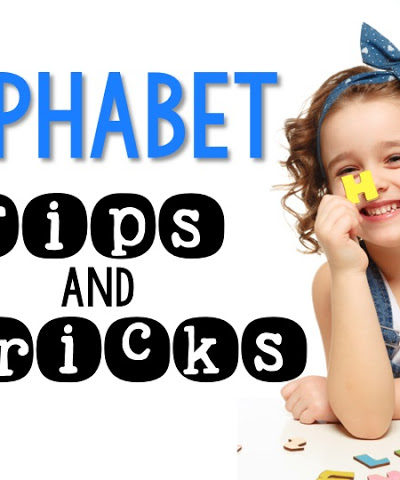 The Alphabet: Tips and Tricks!